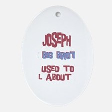 Joseph - All About Big Brothe Oval Ornament