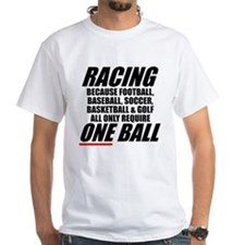 Why racing is a REAL sport Shirt