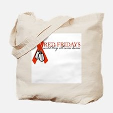 Red Fridays until they all co Tote Bag