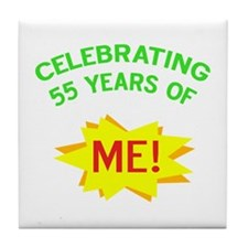 Celebrate My 55th Birthday Tile Coaster
