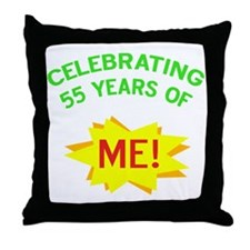 Celebrate My 55th Birthday Throw Pillow