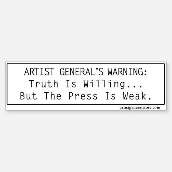 Truth Is Willing Bumper Bumper Bumper Sticker
