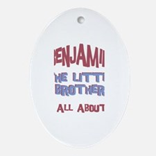 Benjamin - All About Brother Oval Ornament