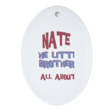 Nate - All About Brother Oval Ornament