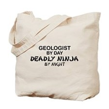 Geologist Deadly Ninja by Night Tote Bag