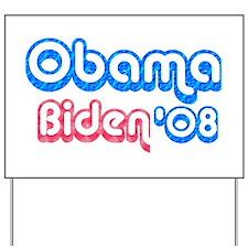 Obama Biden '08 Yard Sign