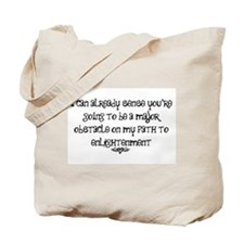 My Path To Enlightenment Tote Bag