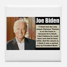 Biden on Clarence Thomas Tile Coaster