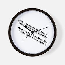Left-handers see more Wall Clock