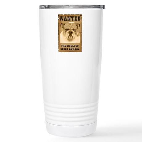 """Wanted"" Bulldog Stainless Steel Travel Mug"