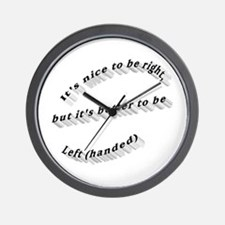 Better to be Left-handed Wall Clock