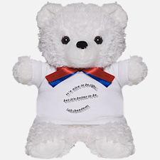 Better to be Left-handed Teddy Bear