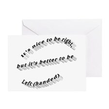 Better to be Left-handed Greeting Card