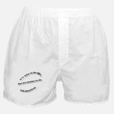Better to be Left-handed Boxer Shorts