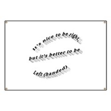 Better to be Left-handed Banner