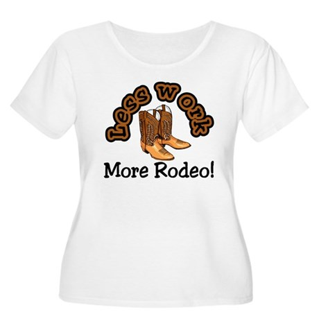 Less work more rodeo! Women's Plus Size Scoop Neck