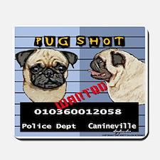 Pug Shot Mousepad