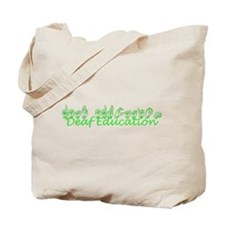 Deaf Education Tote Bag