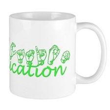 Deaf Education Mug