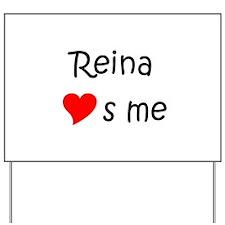 Reina Yard Sign
