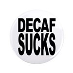 Decaf Sucks 3.5