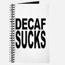 Decaf Sucks Journal