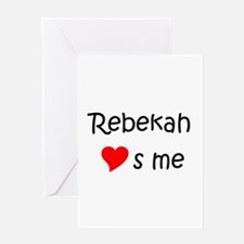 Cute Rebekah Greeting Card