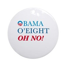 Obama OEight Oh No Ornament (Round)