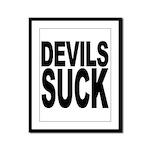 Devils Suck Framed Panel Print