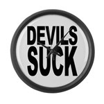 Devils Suck Large Wall Clock