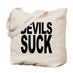 Devils Suck Tote Bag