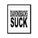Diamondbacks Suck Framed Panel Print