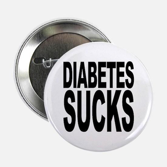"""Diabetes Sucks 2.25"""" Button"""