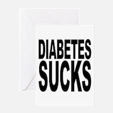 Diabetes Sucks Greeting Card