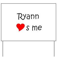 Funny Ryann Yard Sign