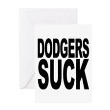 Dodgers Suck Greeting Card