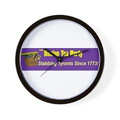 Stabbing Tyrants Since 1773 Wall Clock