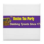 Stabbing Tyrants Since 1773 Tile Coaster