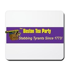 Stabbing Tyrants Since 1773 Mousepad