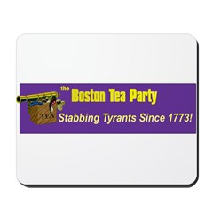Stabbing Tyrants Since 1773 Mousepad