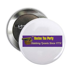 "Stabbing Tyrants Since 1773 2.25"" Button"