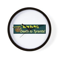 Death to Tyrants Wall Clock