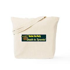 Death to Tyrants Tote Bag