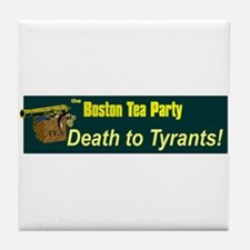Death to Tyrants Tile Coaster