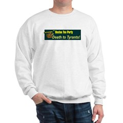Death to Tyrants Sweatshirt