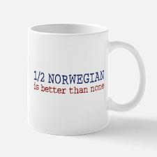 Half Norwegian Is Better Than None Mug