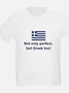 Perfect Greek T-Shirt