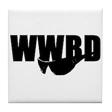 WWBD? Tile Coaster