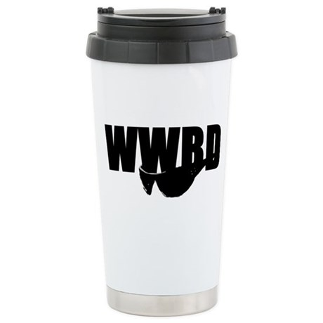 WWBD? Stainless Steel Travel Mug