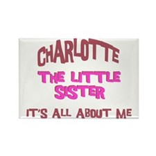 Charlotte - All About Sister Rectangle Magnet